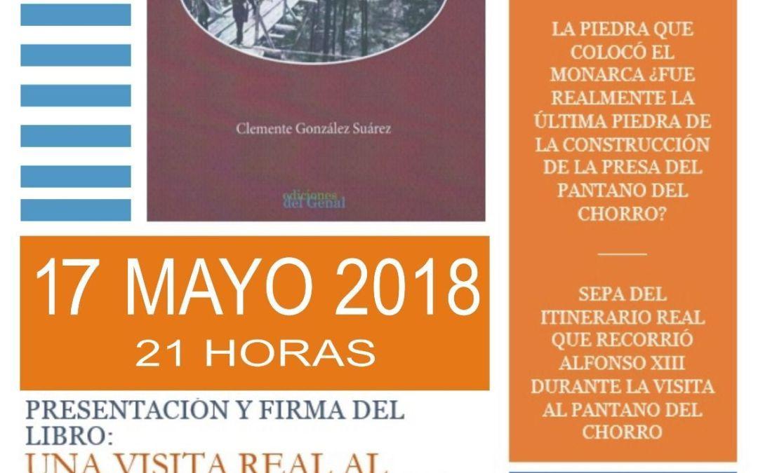Presentación libro «Una visita real al pantano de El Chorro»