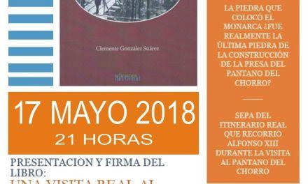 """Presentación libro """"Una visita real al pantano de El Chorro"""""""