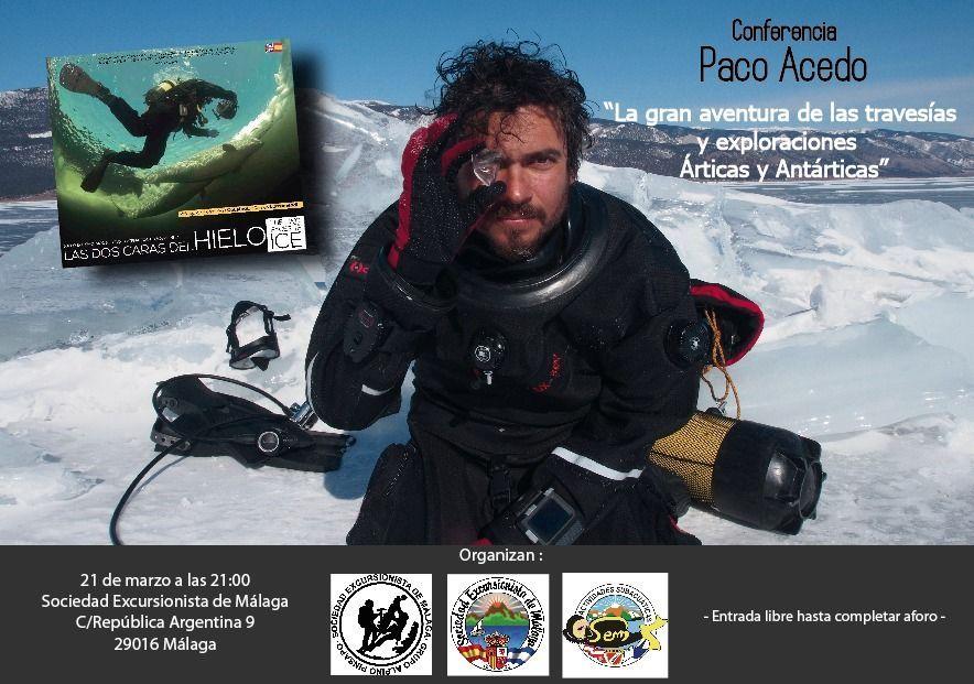 [Paco Acedo] La gran aventura de las travesías y exploraciones Árticas y Antárticas