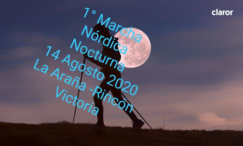 [14/8/20] Primera Marcha Nórdica Nocturna