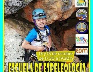ESCUELA DEPORTIVA MUNICIPAL DE ESPELEOLOGÍA- JORNADAS PUERTAS ABIERTAS 13 Y 15 DE OCTUBRE