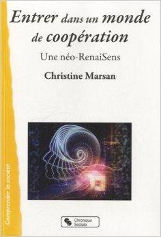Entrer dans un monde de coopération, de Christine MARSAN