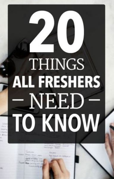 20 things all freshers need to know