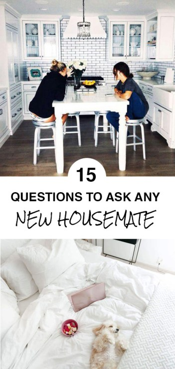 15 Questions To Ask Any New Housemate