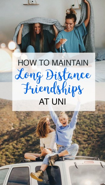 How To Maintain Long Distance Friendships At Uni-2
