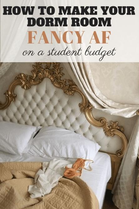 How To Make Your Dorm Room Fancy AF On A Student Budget ...
