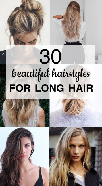 30 Beautiful Hairstyles For Long Hair
