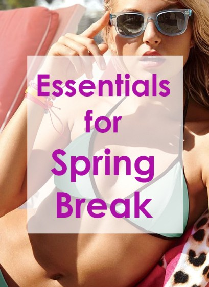 These Spring break essentials are must haves!