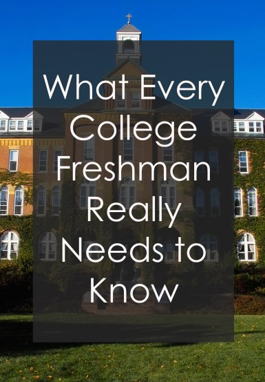 what-every-freshman-really-needs-to-know