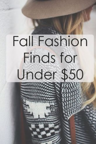 Fall Fashion Finds for Under $50