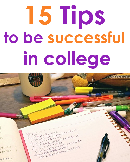 15 Tips to be Successful in College