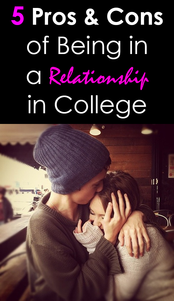 5 Pros and Cons of Being in a Relationship in College