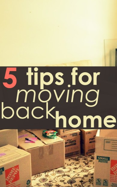 5 Tips for Moving Back Home