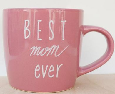 The Perfect Mother's Day Gifts - Best Mom Ever Mug