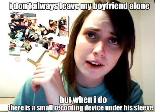I don't always leave my boyfriend alone