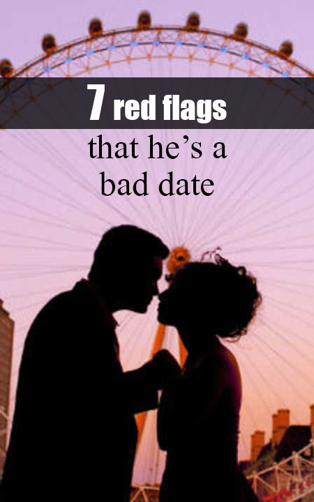 7 red flags that he's a bad date pin