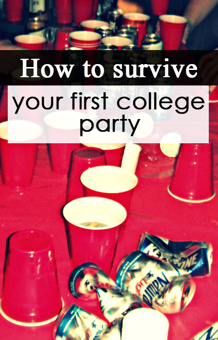 how to survive your first college party pin