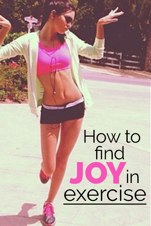 How to Find Joy in Exercise
