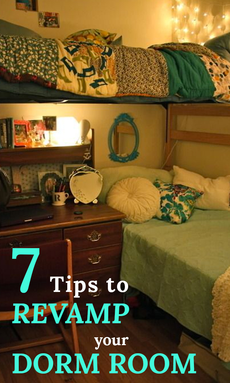 7 Easy Tips to Revamp Your Dorm Room