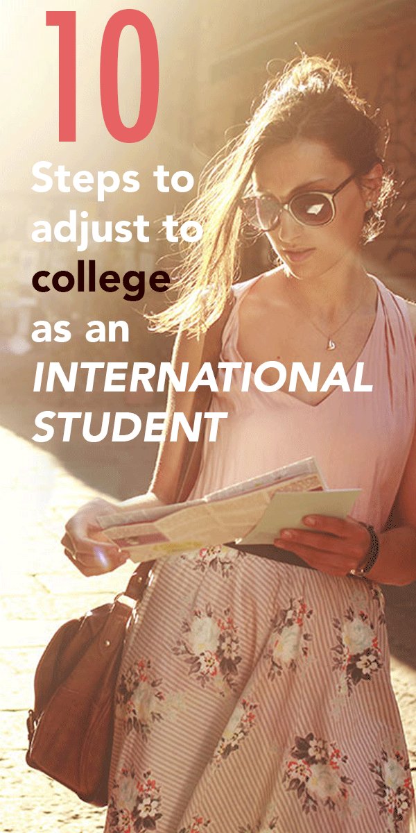 10 Steps to Adjust to College as an International Student