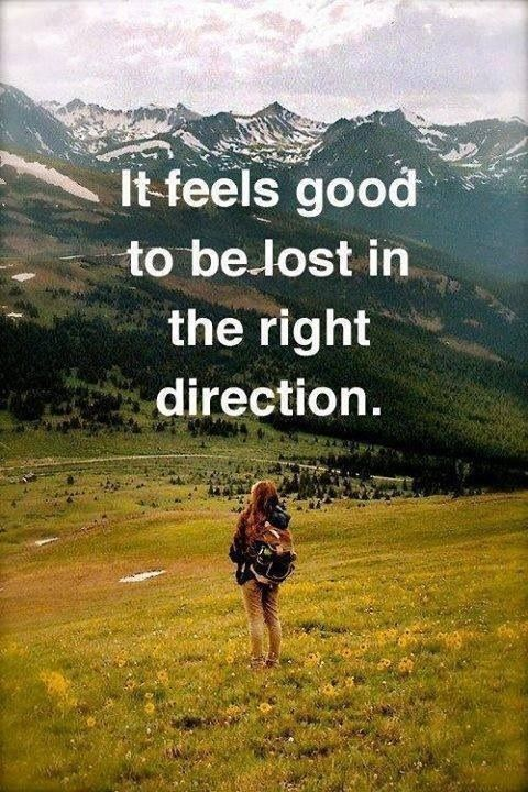 Don't be afraid to get lost!
