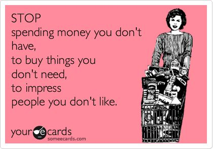 Don't spend so much money going out