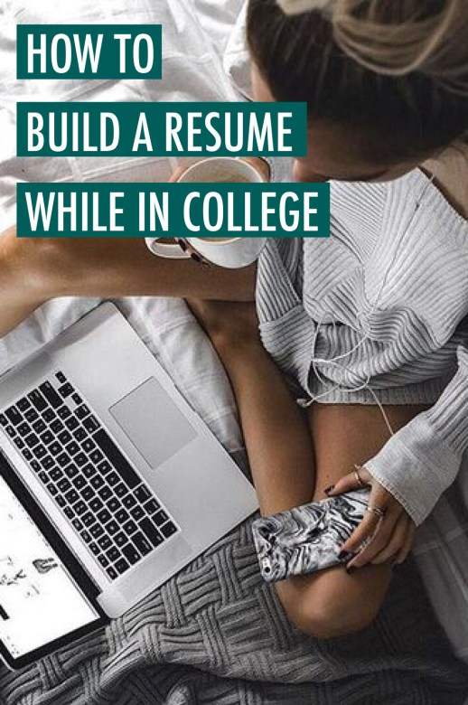 How to build a resume while in college!