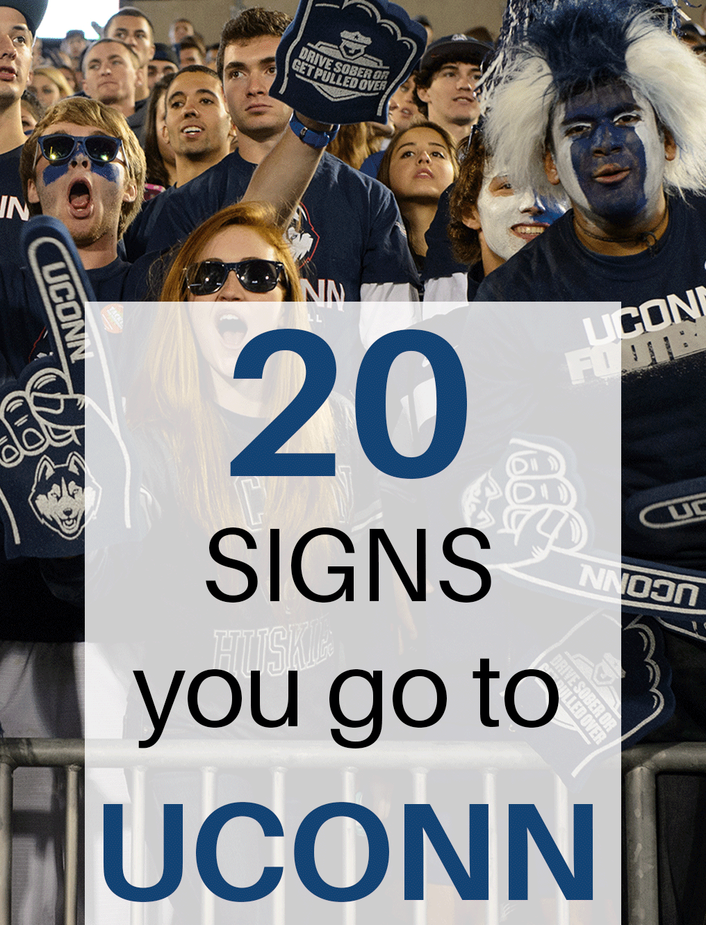 20 Signs You Go To UConn