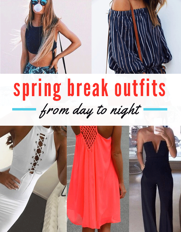 These Spring Break Outfits Are Perfect For Taking From Day To Night