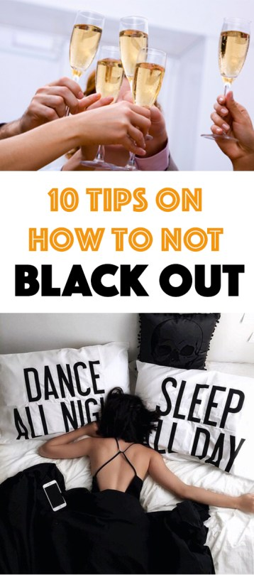 Here's somet ips on how to NOT black out!