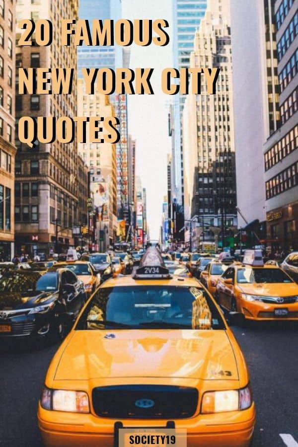 20 famous new york city quotes  society19