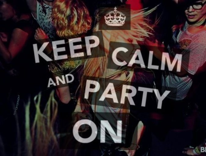 keepy calm and party on