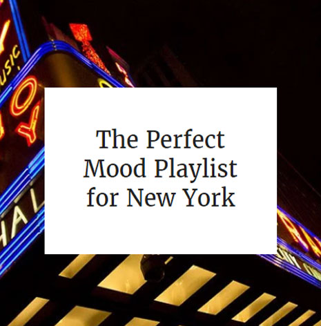 The Perfect Mood Playlist for New York