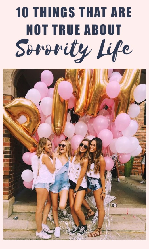These things are NOT true about what goes on in sorority life!