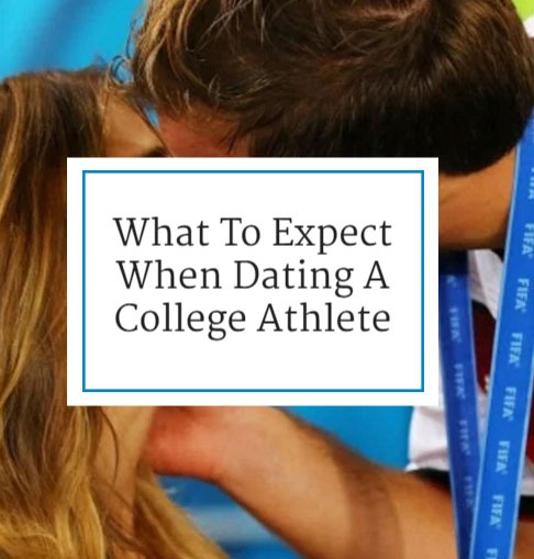10 Commandments Of Dating A College Athlete
