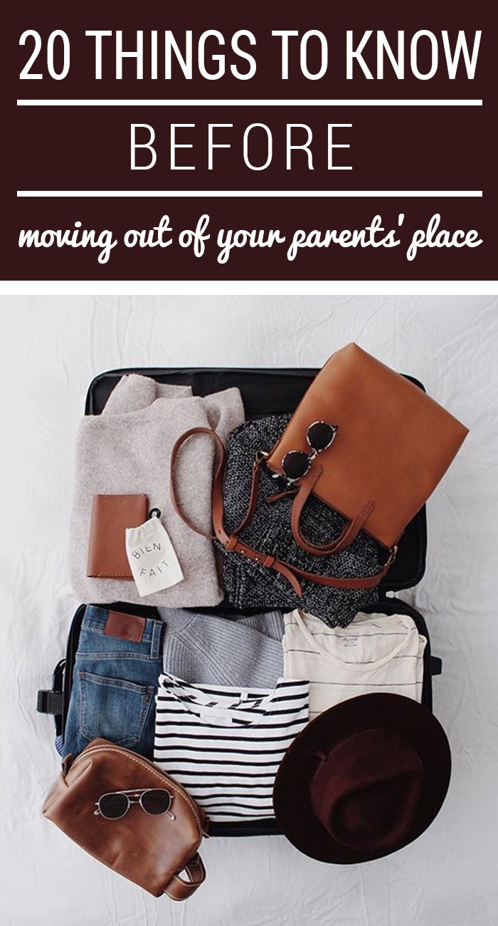 20 Things You Must Know Before Moving Out Of Your Parents