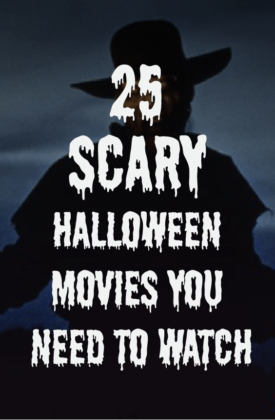 Feeling like you need a good scare? Here are the scariest Halloween movies you need to watch!