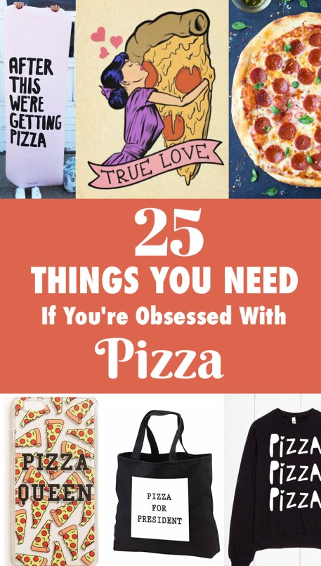 If you're obsessed with pizza, then you absolutely NEED these items!