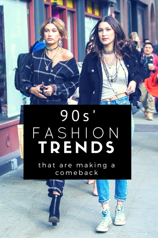 90s Fashion Trends That Are Making A Comeback