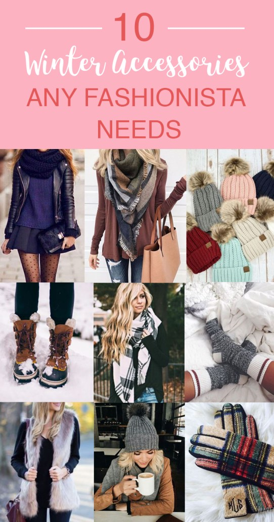 These are the best winter accessories any fashionista needs!