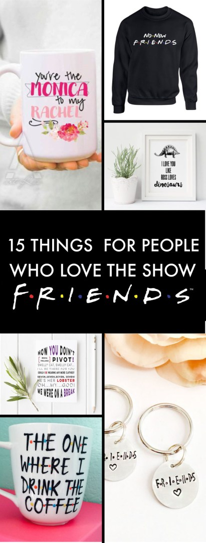 Things For People Who Love The TV Show Friends