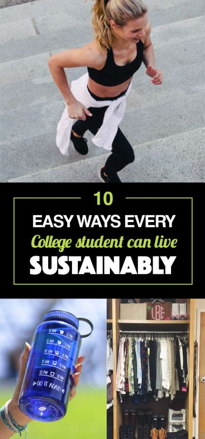 these are the easiest ways every college student can live sustainably!