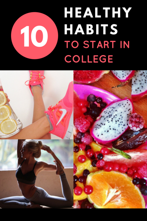 10 healthy habits to start in college