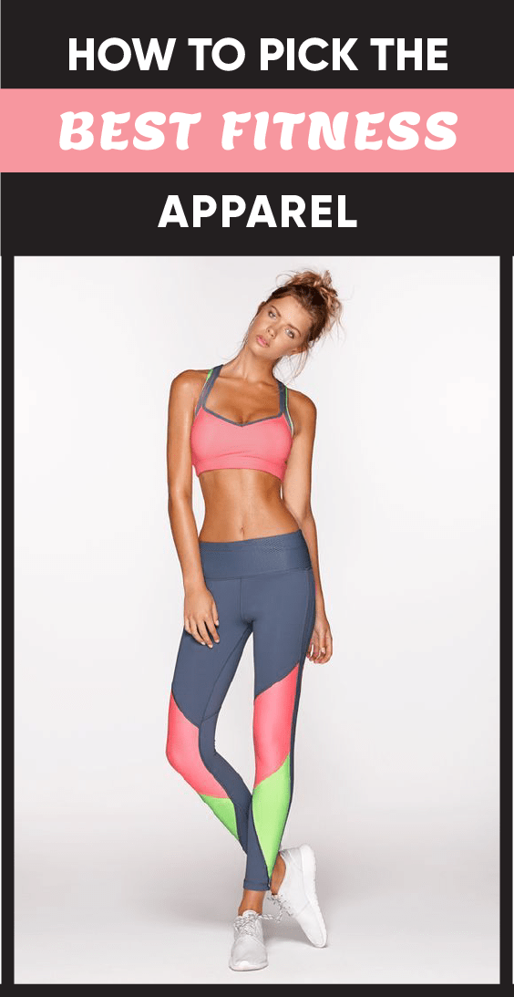 How to Pick the Best Fitness Apparel