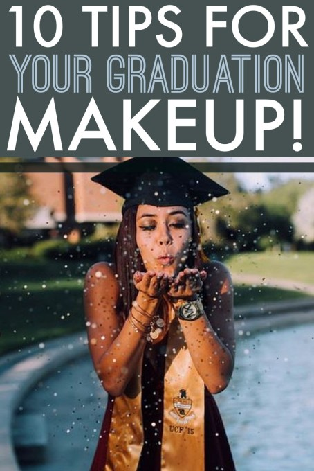 These are the best tips you need for your graduation makeup!