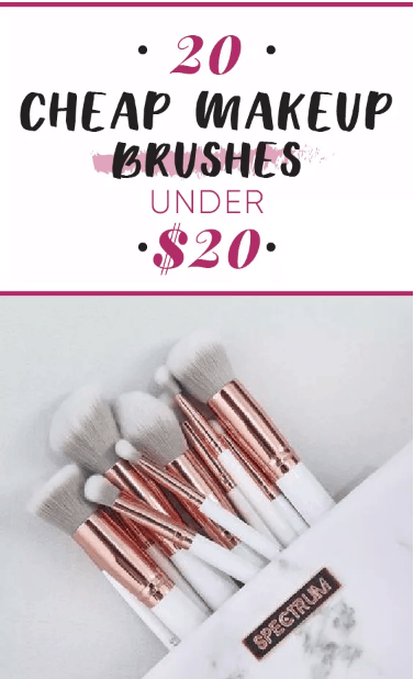 These are 20 Cheap Makeup Brushes Under $20