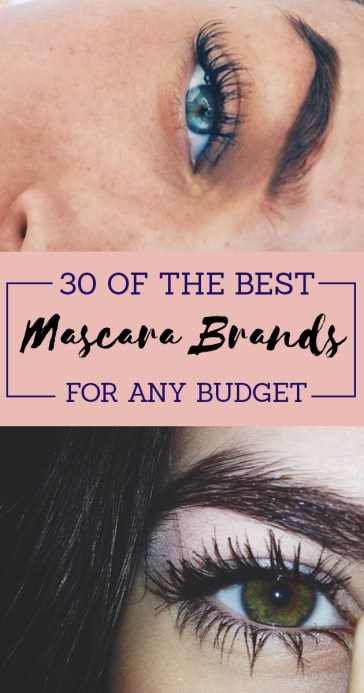 These are the best mascara brands no matter what budget you're on!