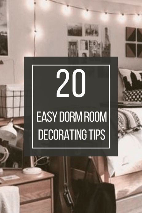 20 Easy Dorm Room Decorating Tips - Society19