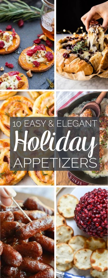 These are the most easy and elegant appetizers you need for the holidays!