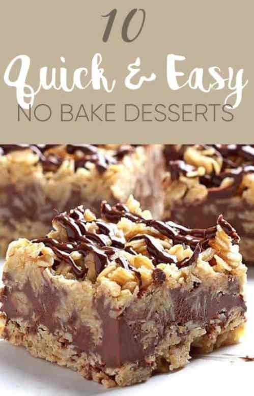 10 Quick And Easy No Bake Desserts